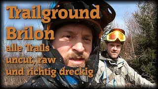 Spotcheck Trailground Brilon - alle Trails - raw, uncut & dreckig