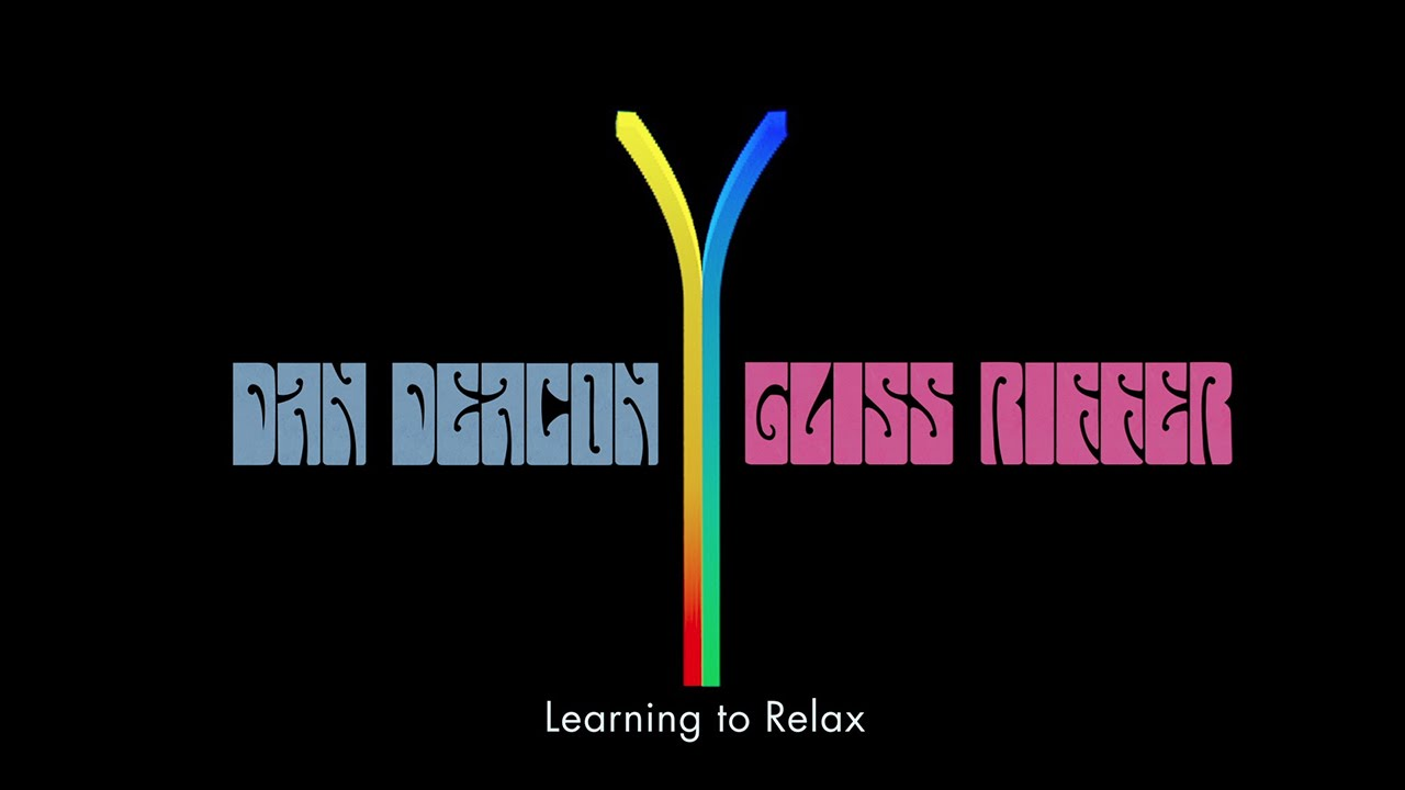 dan-deacon-learning-to-relax-official-audio-domino-recording-co