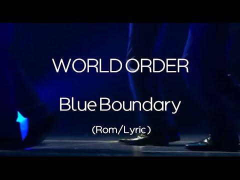 Download WORLD ORDER - Blue Boundary (Romaji lyric)