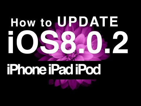 How To Update To IOS 8.0.2 IPhone IPad IPod