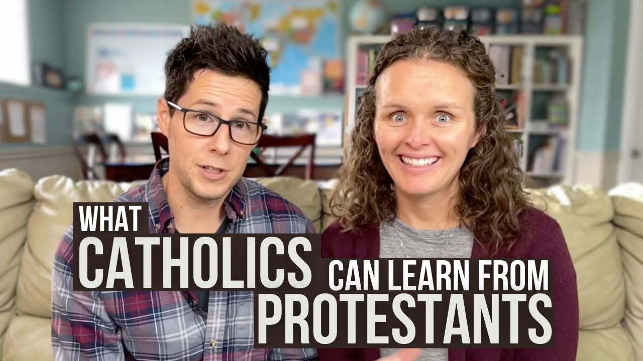 What Catholics Can Learn From Protestants