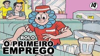 História em quadrinhos - Turma da Mônica - Rolo - O Primeiro Emprego