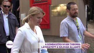 A Gombaszögi Nyári Táborba látogat a szlovák államfő