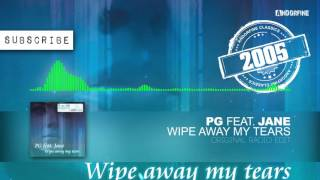 PG feat. Jane - Wipe Away My Tears (Original Radio Edit)