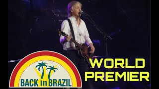 Paul McCartney - Back in Brazil (Santiago 2019) First Time Live Debut World Premier