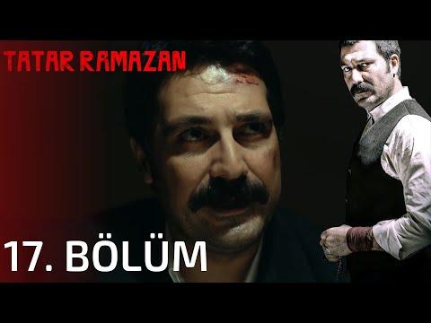Tatar Ramazan 17. Bölüm