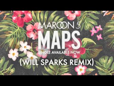Maroone 5- Maps (Will Sparks remix).mp4