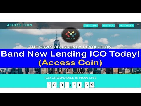 Band New Lending ICO Today! (Access Coin)