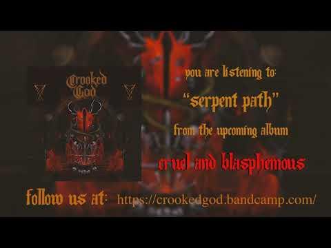 Crooked God - Serpent's Path #Blackdeathmetal #Blackmetal #Deathmetal