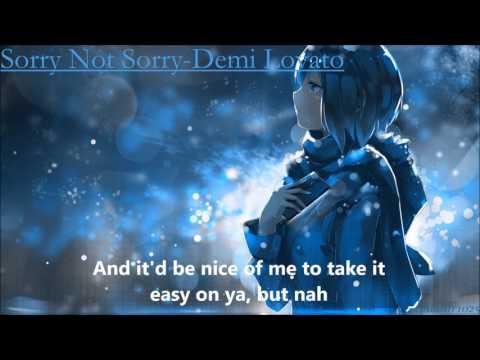 Nightcore|Sorry Not Sorry - (Demi Lovato W/Lyrics )