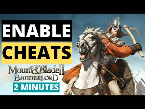 Enable Cheats in Mount & Blade 2 Bannerlord   UNLIMITED GOLD   2 MINUTES