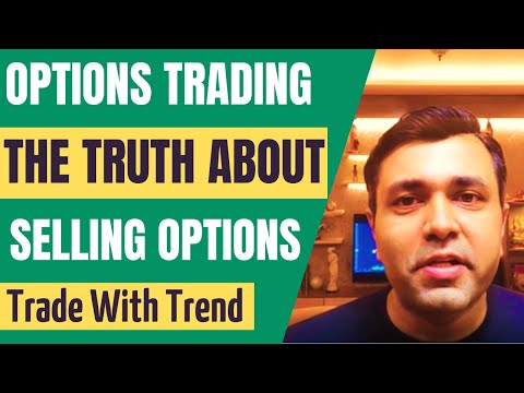 Options Trading Strategy - Selling Options - Part 3