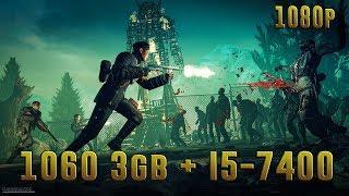 Zombie Army Trilogy | GTX 1060 3gb + I5-7400 | 1080p | Benchmark