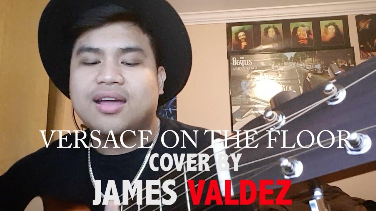 Versace On The Floor A Bruno Mars Cover James Valdez