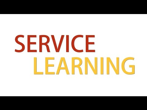 Service Learning - Complete Overview