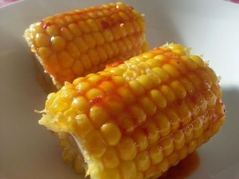 Best Way to Cook Corn on the Cob and Sweet Chilli Sauce