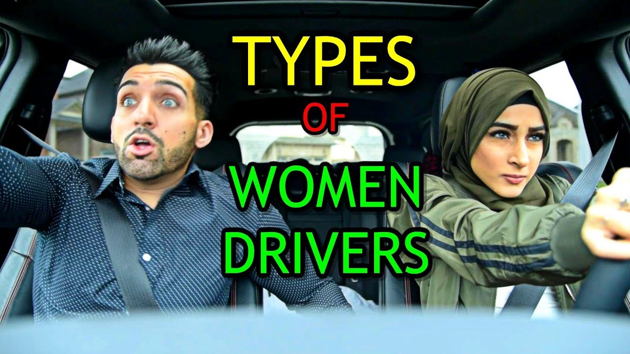 Types Of Women Drivers Sham Idrees