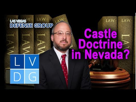 "Does Nevada follow the ""castle doctrine""?"