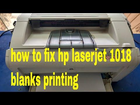 how to fix hp laserjet 1018 blanks printing