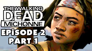 The Walking Dead: Michonne - Episode 2: Give No Shelter - Gameplay Walkthrough Part 1 (PC)