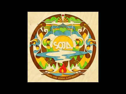 SOJA - Amid The Noise And Haste *FULL ALBUM* *NEW 2014*
