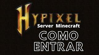 Adicionando Server Hypixel - Minecraft ORIGINAL - melhor de todos os servers