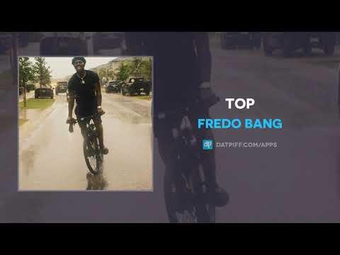 Fredo Bang – Top (AUDIO)