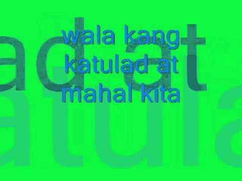 Wala kang katulad with lyrics