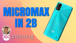 Micromax in 2b Unboxing & First Look: The Best Entry-Level Smartphone?