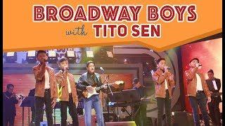 Broadway Boys with Tito Sen | May 5, 2018