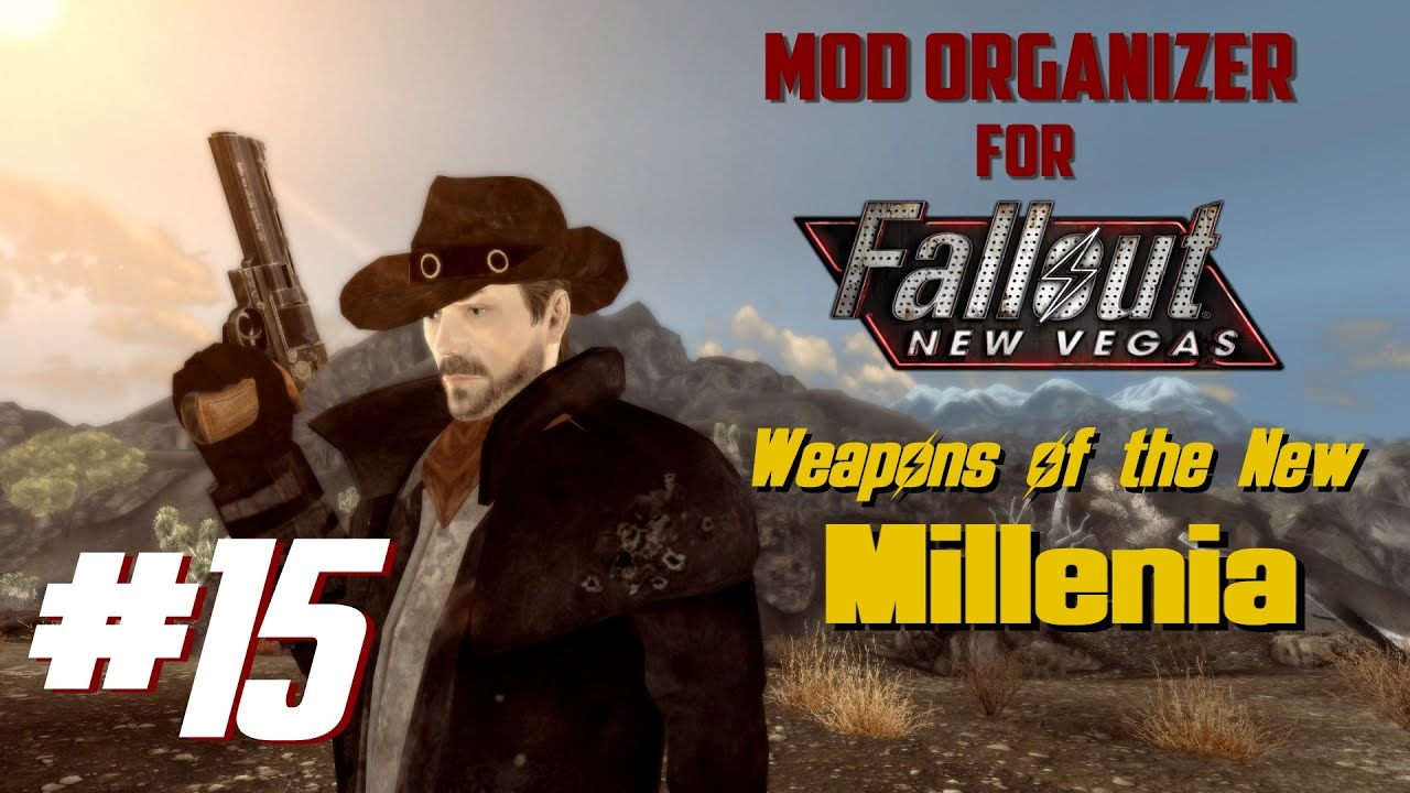 Mod Organizer for Fallout New Vegas #15 - Weapons of the New ...