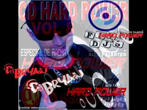 CD HARD POWER VOL 8 BY DJ BRYAN 2015 ( ESPECIAL DE RACHA )