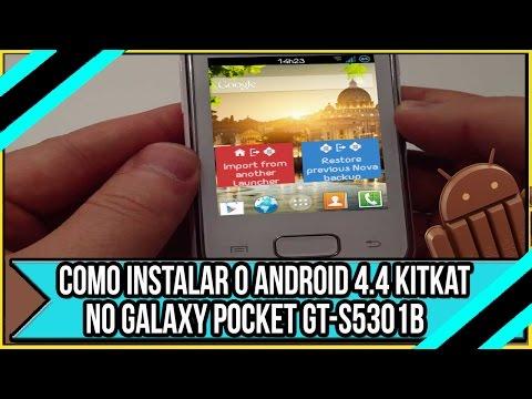 Como Instalar o Android 4.4 kitkat no Galaxy Pocket Plus GT-S5301B