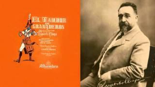 """Ruperto Chapí - Preludio de """"El tambor de granaderos"""" (1894)"""