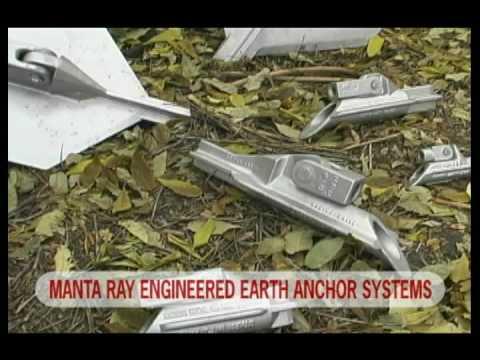 Manta Ray ® Earth Anchor Systems