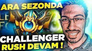 ARA SEZONDA CHALLENGER RUSH DEVAM !