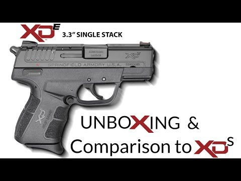 Springfield Armory XDe Unboxing and Comparison to XDs