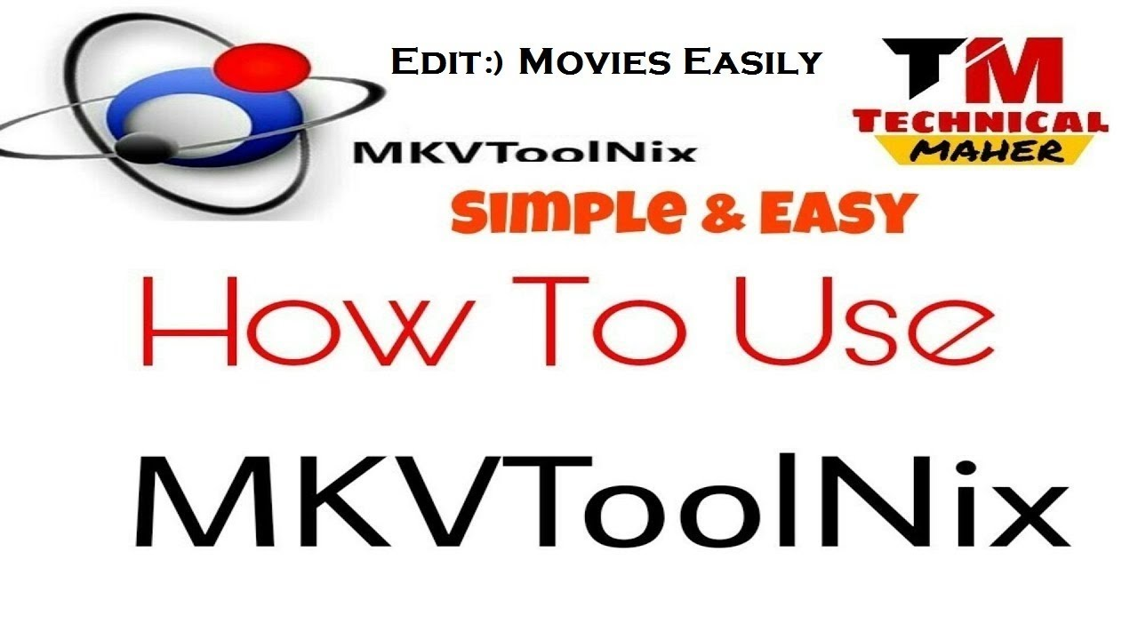 How To Use Mkvtoolnix | Technical Maher