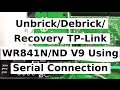 Unbrick Debrick Recovery TP Link WR841N ND V9 Using A Serial Connection Adapter mp3