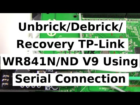 Unbrick/Debrick/Recovery TP-Link WR841N/ND V9 Using A Serial  Connection/Adapter