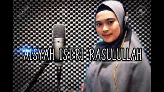 Download Aisyah Istri Rasulullah - Cover by Devi