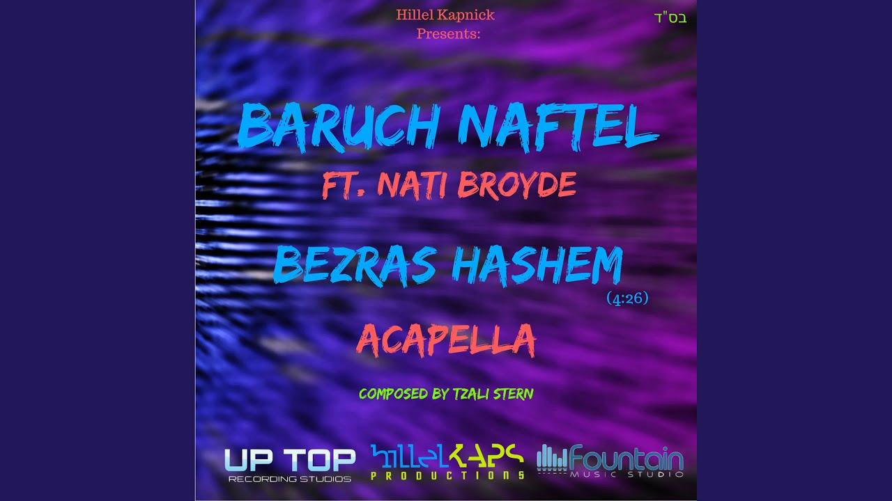 Bezras Hashem (feat. Nati Broyde) (Acapella Version)