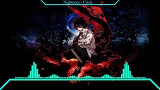 Nightcore - Crisis
