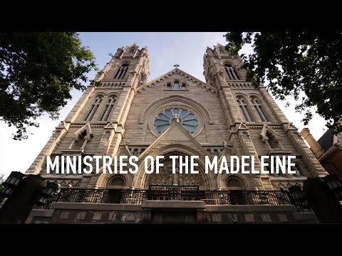 Ministries of the Cathedral of the Madeleine