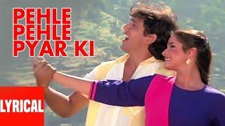 Pehle Pehle Pyar Ki Lyrical  | Asha Bhosle, Amit Kumar | Govinda, Neelam