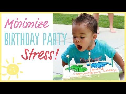 TIPS | Minimize Birthday Party STRESS!