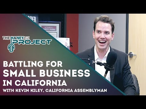 Battling For Small Business in California with Kevin Kiley, California Assemblyman