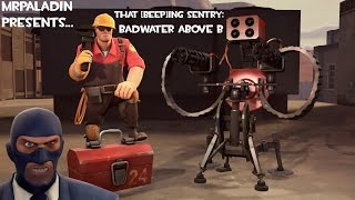 That [Beep]ing Sentry: Badwater, Above B