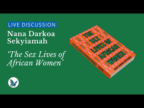Download Book Discussion: 'The Sex Lives of African Women' | openDemocracy