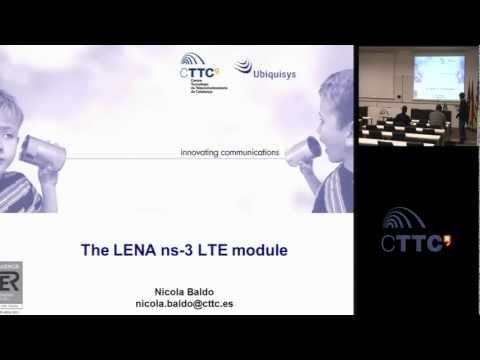LENA seminar 2013-01-11 part 3: the ns-3 LTE module by the LENA project